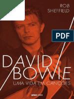 David Bowie Uma Vida em Canções - Rob Sheffield
