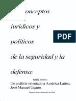 001. Ugarte. Los conceptos jurídicos y políticos de la seguridad y la defensa