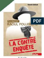 Raoul Follereau, la contre-enquête