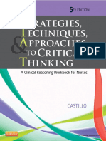 Strategies, Techniques,  Approaches to Critical Thinking A Clinical Reasoning Workbook for Nurses, 5e by Sandra Luz Martinez de Castillo EdD  RN.pdf