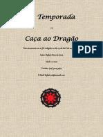 1° Volume - Caça ao Dragão