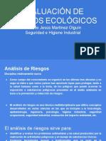 5.3 EVALUACIÓN DE RIESGOS ECOLÓGICOS Aldo de Jesús Martínez Olguín  Seguridad e Higiene Industrial