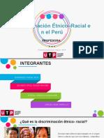 PPTX Discriminación Étnico–Racial en el Perú.pptx