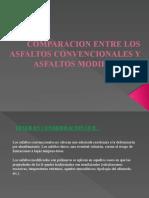 COMPARACION ENTRE LOS ASFALTOS CONVENCIONALES Y ASFALTOS MODIFICADOS