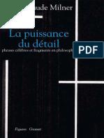 (Figures) Jean-Claude Milner - La Puissance Du Détail - Phrases Célèbres Et Fragments en Philosophie-Bernard Grasset (2014)