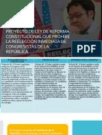 Proyecto de Ley de Reforma Constitucional Que Prohíbe La Reelección Inmediata de Congresistas de La República