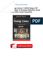 Free Downloads The Young Lions 1 000 Days Of Training Under A Karate Master And The 100 Man Kumite