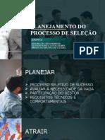 PLANEJAMENTO DO PROCESSO DE SELEÇÃO