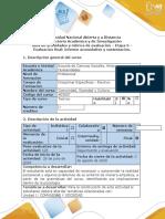 Guía de actividades y rúbrica de evaluación - Etapa 5 - Evaluación final - informe acumulativo y sustentación.