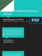 Modifikasi Seni Rupa 2 Dimensi.pptx