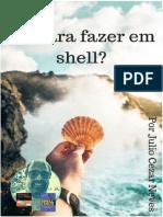 Da-para-fazer-em-Shell-por-Julio-Neves.pdf