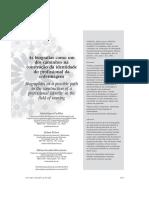 Padilha (2011). As biografias como um dos caminhos na construção da identidade do profissional da enfermagem