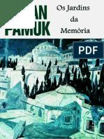 Os Jardins da Memória - Orhan Pamuk
