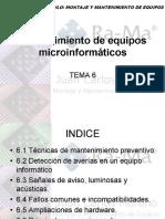 MÓDULO 6 - MANTENIMIENTO DE EQUIPOS MICROINFORMÁTICOS