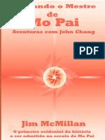 Livro - Buscando o Mestre de MO PAI - John Chang - Jim McMillan - Discípulo Ocidental Do Super Paranormal Da Indonésia - O Mago de Java