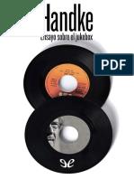 Handke, Peter - Ensayo sobre el jukebox