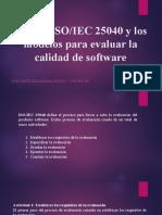 Norma ISOIEC 25040 y los modelos para evaluar la calidad de software.pptx