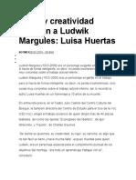 Rigor y creatividad definían a Ludwik Margules