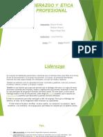 LIDERAZGO Y  ETICA  PROFESIONAL miguel.pptx