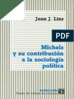Linz, Juan J. - Michels Y Su Contribucion A La Sociologia Politica [1998].pdf