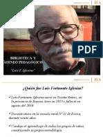 BIBLIOTECA Y ATENEO PEDAGOGICO LUIS F. IGLESIAS con música (1).pptx