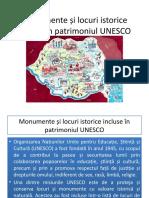 Monumente și locuri istorice incluse în patrimoniul UNESCO