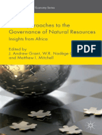 [International Political Economy Series] J. Andrew Grant, W. R. Nadège Compaoré, Matthew I. Mitchell (eds.) - New Approaches to the Governance of Natural Resources_ Insights from Africa (2015, Palgrave Macmillan