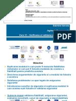 Curs12Varvara Gabriela_decembrie_2012_Anexa1_SCI_IP1_Curs 12_verificarea si validarea sistemelor critice.pdf
