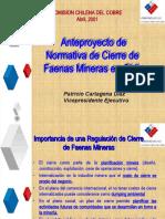 Anteproyecto de Cierre de Actividades Mineras Caso Chile