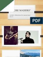 JOSE MADERO.pptx