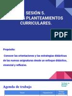 SESION 5.  NUEVOS PLANTEAMIENTOS CURRICULARES.pptx