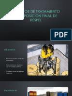 MÉTODOS DE TRATAMIENTO Y  DISPOSICIÓN FINAL DE RESPEL
