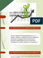 DIAPOSITIVAS ECOSISTEMAS DE EMPRENDIMIENTO-