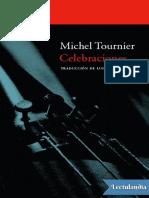 Michel Tournier - Celebraciones