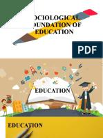 SOCIOLOGICAL-FOUNDATION-OF-EDUCATION.pptx