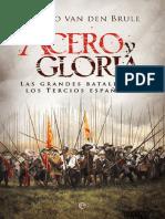Van de Brule Álvaro. Acero y gloria. Las grandes batallas de los Tercios españoles.pdf