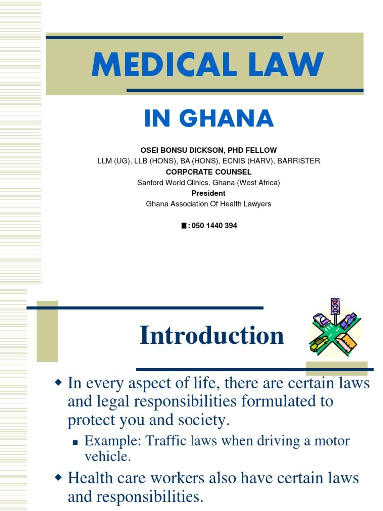 MEDICAL LAW - OB DICKSON PRESIDENT GHANA ASSOCIATION OF HEALTH