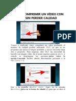 Cómo comprimir un vídeo con VLC sin perder calidad.docx