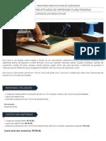 #06 - Projeto Mesa de Impressao Plana Pequena - Curso de Silk Screen 2.pdf