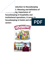 UNIT -I_ Introduction to Housekeeping SUBUNIT-1.1_ Meaning and definition of Housekeeping, Importance of housekeeping in hospitality and institutional operations, A career in housekeeping in hotels and
