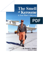 The Smell of Kerosene, A Test Pilot's Odyssey
