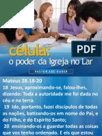 Celula_O_poder_da_Igreja_no_Lar.pptx