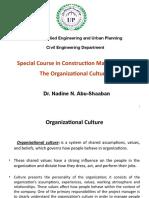 The Organizational Culture.