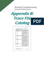 Appendix B-Trace File Catalog