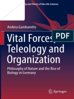 Gambarotto, Andrea - Vital Forces, Teleology and Organization - Philosophy of Nature and the Rise of Biology in Germany