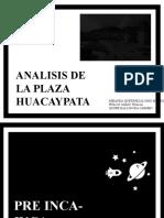 ANALISIS DE LA PLAZA HUACAYPATA.pptx