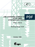 047 Line-charging current switching of HV lines. Stresses and testing. Parts 1 & 2.pdf