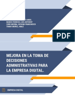 MEJORA EN LA TOMA DE DECISIONES ADMNISTRATIVAS PARA LA EMPRESA DIGITAL