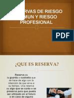 RESERVAS DE RIESGO COMUN Y RIESGO PROFESIONAL COMPLETO.pptx