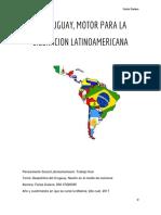 EL URUGUAY, MOTOR PARA LA LIBERACION LATINOAMERICANA